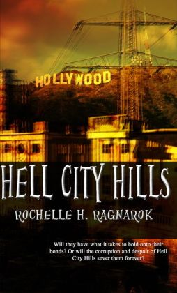 Hell City Hills: A Novella