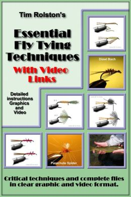 Essential Fly Tying Techniques