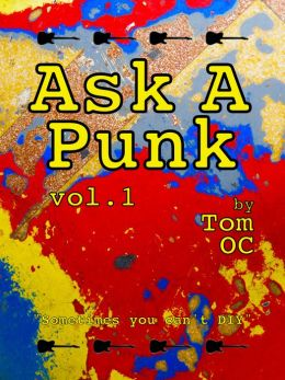 Ask A Punk volume 1