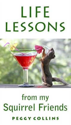 Life Lessons from My Squirrel Friends