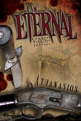 I Am Eternal 1: Cowboys & Vampires