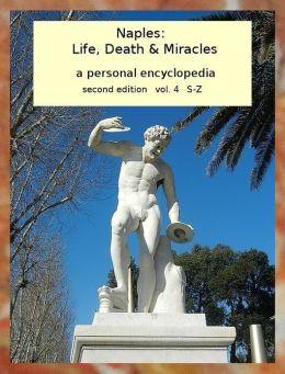 Naples: Life, Death & Miracles vol. 4