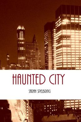 Haunted City (Ghosts in the City #1)