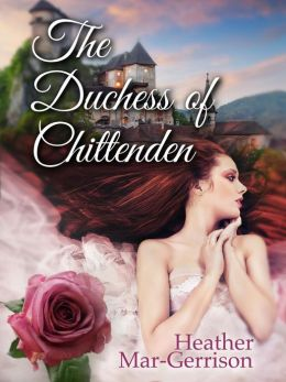 The Duchess of Chittenden
