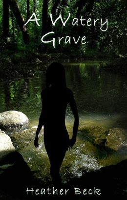 A Watery Grave (The Horror Diaries Vol.5)