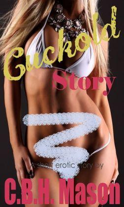 Cuckold Story