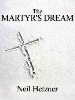Martyr's Dream
