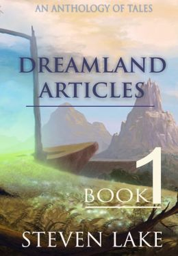 The Dreamland Articles: Book 1