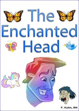 The Magical Enchanted Head