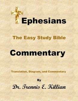 The Easy Study Bible Commentary: Ephesians