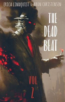 The Dead Beat, Volume 2