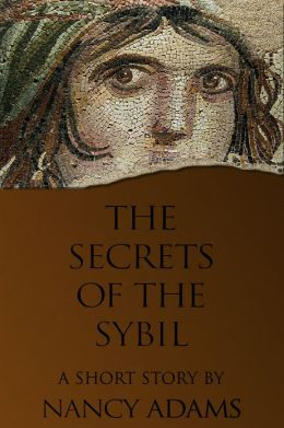 The Secrets of the Sibyl: a short story