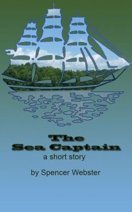 The Sea Captain A short story