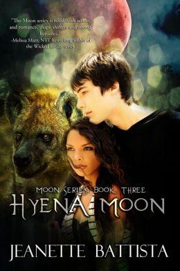 Hyena Moon (Volume 3 of the Moon Series)