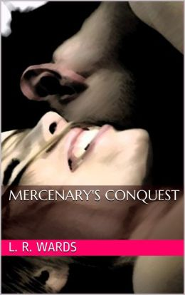 Mercenary's Conquest