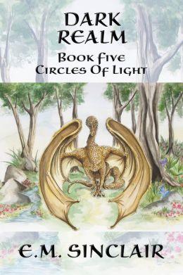 Dark Realm: Book 5 Circles of Light series