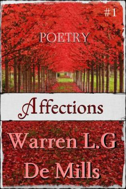 Affections: Collection of Poetry (Vol.1)