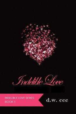 Indelible Love: Emily's Story