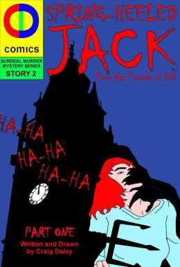 Spring Heeled Jack: From the Tunnels of Hell