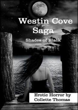 Shades of Black: Westin Cove Saga