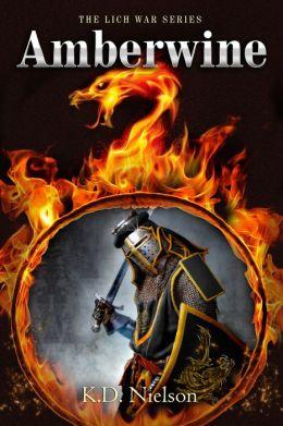 Amberwine- Book 1 of the Lich War Series