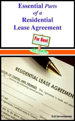 Essential Parts of a Residential Lease Agreement