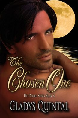 The Chosen One (Book 3 in The Dream Series)