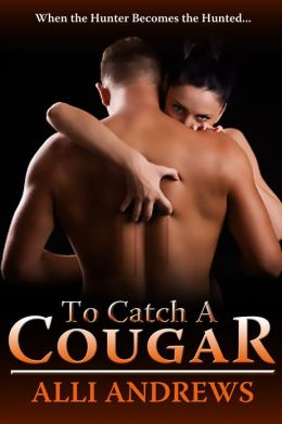 To Catch a Cougar