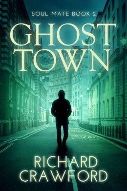 Ghost Town (Soul Mate Book 2)