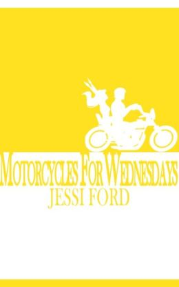 Motorcycles For Wednesdays