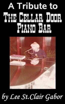 A Tribute to The Cellar Door Piano Bar