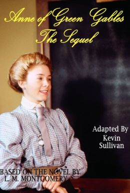 Anne of Green Gables: The Sequel Screenplay