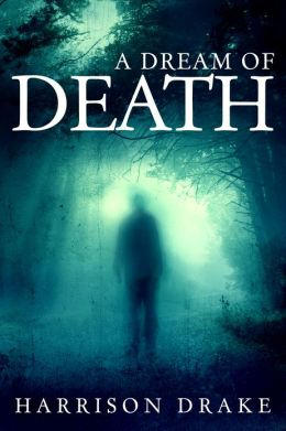 A Dream of Death (Detective Lincoln Munroe, Book 1)