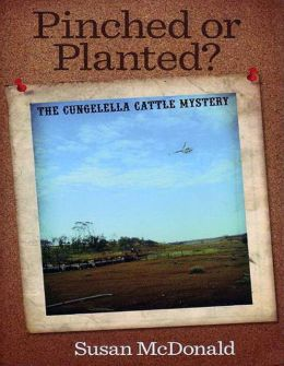 Pinched or Planted?: The Cungelella Cattle Mystery