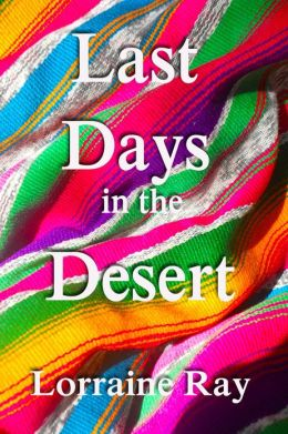Last Days in the Desert
