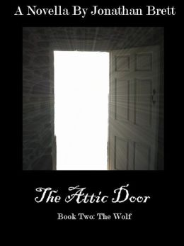 The Attic Door: Book II
