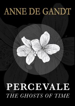 Percevale - I. The Ghosts of Time (English Edition)