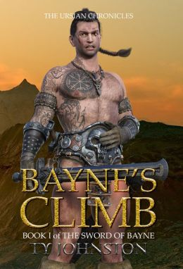 Bayne's Climb: Part I of The Sword of Bayne