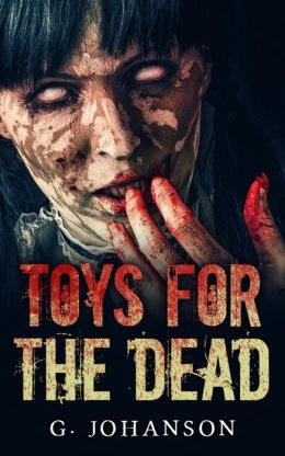 Toys for the Dead