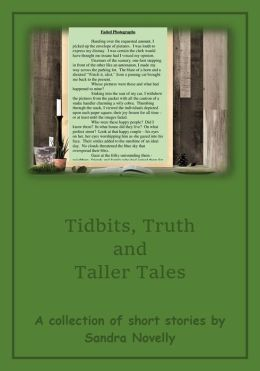Tidbits, Truths and Taller Tales