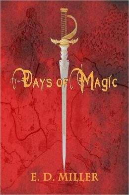 The Days of Magic