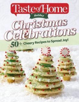 Taste of Home Holiday - Christmas Celebrations