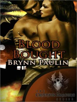 Blood Bought [Paranormal Shapeshifter Romance, Cruentus Dragons Series Book Two]