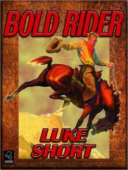 Bold Rider