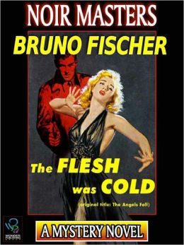 The Flesh Was Cold