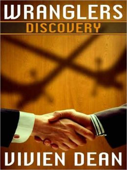 Wranglers: Discovery [Wranglers, Book I]