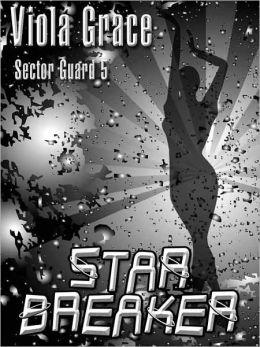 Starbreaker [Sector Guard 5]