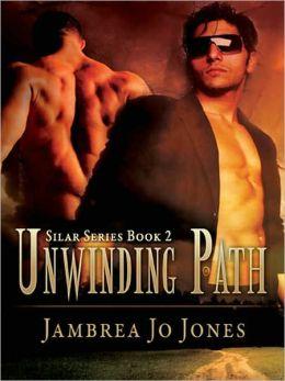 Unwinding Path [Silar book 2]