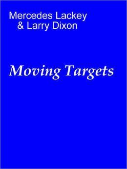 Moving Targets [Heralds of Valdemar series]