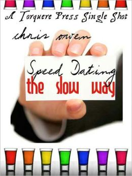 Speed Dating the Slow Way